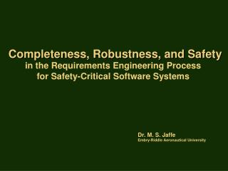 Completeness, Robustness, and Safety