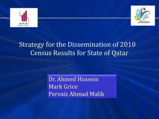 Strategy for the Dissemination of 2010 Census Results for State of Qatar