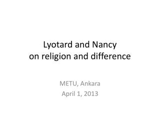 Lyotard  and Nancy  on religion and difference