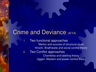 Crime and Deviance  (4/14)