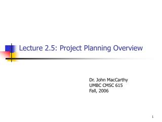 Lecture 2.5: Project Planning Overview
