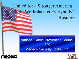 United for a Stronger America – A Safe Workplace is Everybody's Business