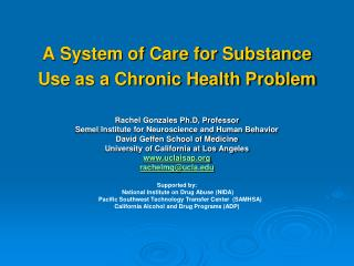 A System of Care for Substance Use as a Chronic Health Problem