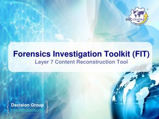 Forensics Investigation Toolkit (FIT) Layer 7 Content Reconstruction Tool