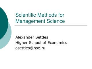 Scientific Methods for Management Science