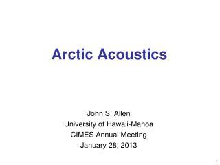 Arctic Acoustics