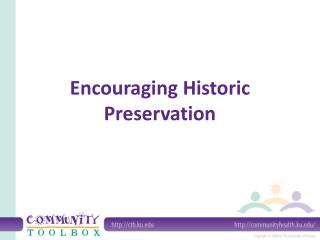 Encouraging Historic Preservation