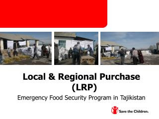 Local & Regional Purchase (LRP) Emergency Food Security Program in Tajikistan