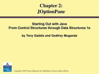 Chapter 2:  JOptionPane