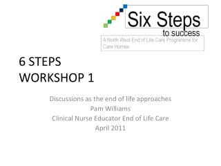6 STEPS WORKSHOP 1