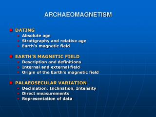 ARCHAEOMAGNETISM