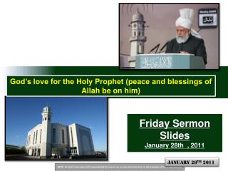 Friday Sermon Slides January 28th  , 2011