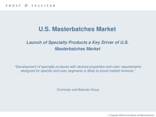 U.S. Masterbatches Market Launch of Specialty Products a Key Driver of U.S.  Masterbatches Market
