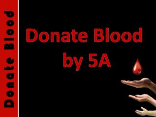Donate Blood  by 5A