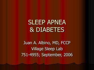 SLEEP APNEA & DIABETES