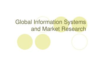 Global Information Systems and Market Research
