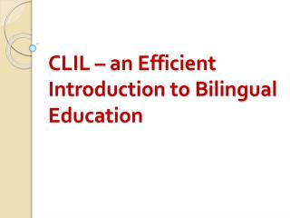CLIL – an Efficient Introduction to Bilingual Education
