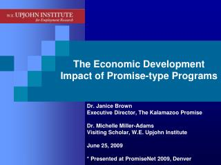 The Economic Development Impact of Promise-type Programs