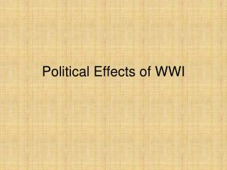 Political Effects of WWI
