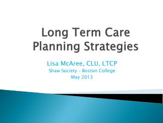 Long Term Care  Planning Strategies