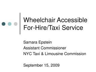 Wheelchair Accessible For-Hire/Taxi Service