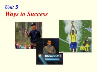 Unit  5 Ways to Success