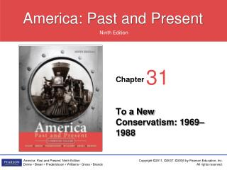To a New Conservatism: 1969–1988