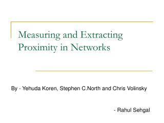 Measuring and Extracting Proximity in Networks