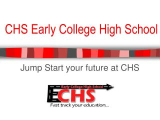CHS Early College High School