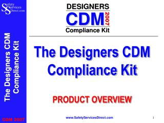 The Designers CDM Compliance Kit PRODUCT OVERVIEW