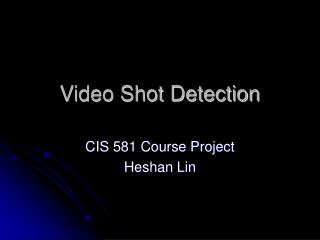 Video Shot Detection
