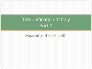 The Unification of Italy Part 1