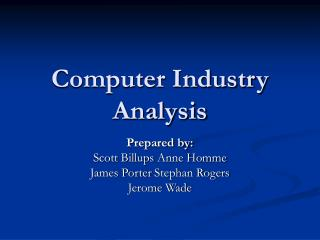 Computer Industry Analysis