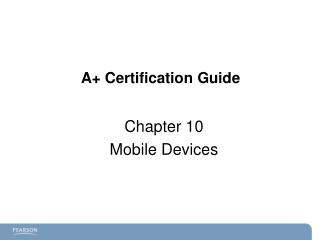 A+ Certification Guide