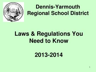 Laws & Regulations You Need to Know 2013-2014