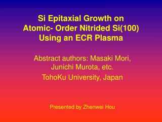 Si Epitaxial Growth on  Atomic- Order Nitrided Si(100)  Using an ECR Plasma