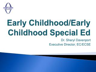 Early Childhood/Early Childhood Special Ed
