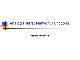 Analog Filters: Network Functions