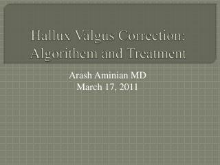 Hallux Valgus  Correction:  Algorithem  and Treatment