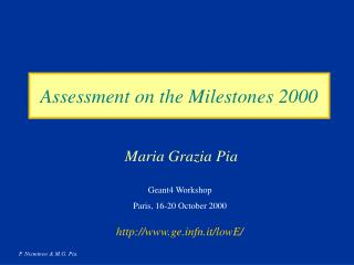 Assessment on the Milestones 2000