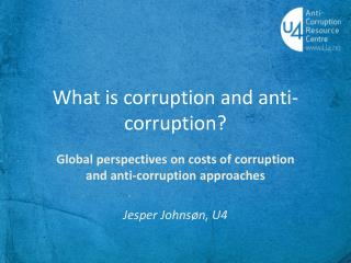 What  is  corruption  and anti- corruption ?
