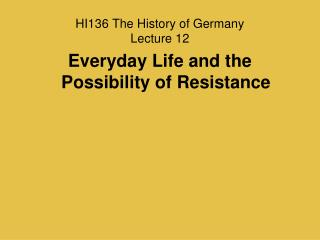 HI136 The History of Germany Lecture 12