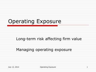 how to manage operating exposure and Managing exposure via operating policies (cont) reinvoicing centers: used only in the context of intra company trade all goods physically shipped directly from one part of company to another.