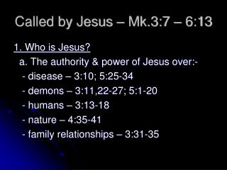 Called by Jesus – Mk.3:7 – 6:13
