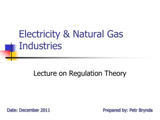 Electricity  &  Natural Gas Industries
