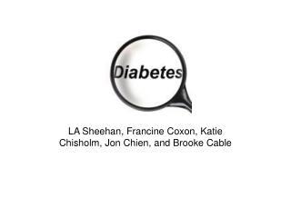 LA Sheehan, Francine Coxon, Katie Chisholm, Jon Chien, and Brooke Cable