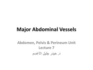 Major Abdominal Vessels