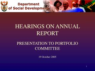 HEARINGS ON ANNUAL REPORT