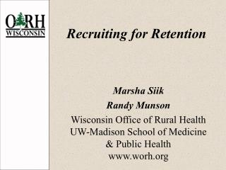 Recruiting for Retention