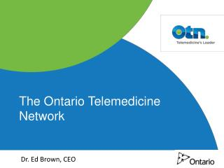 The Ontario Telemedicine Network